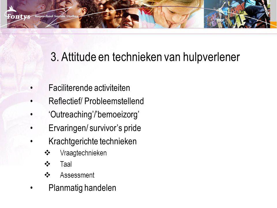 3. Attitude en technieken van hulpverlener