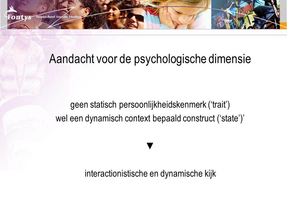 Aandacht voor de psychologische dimensie