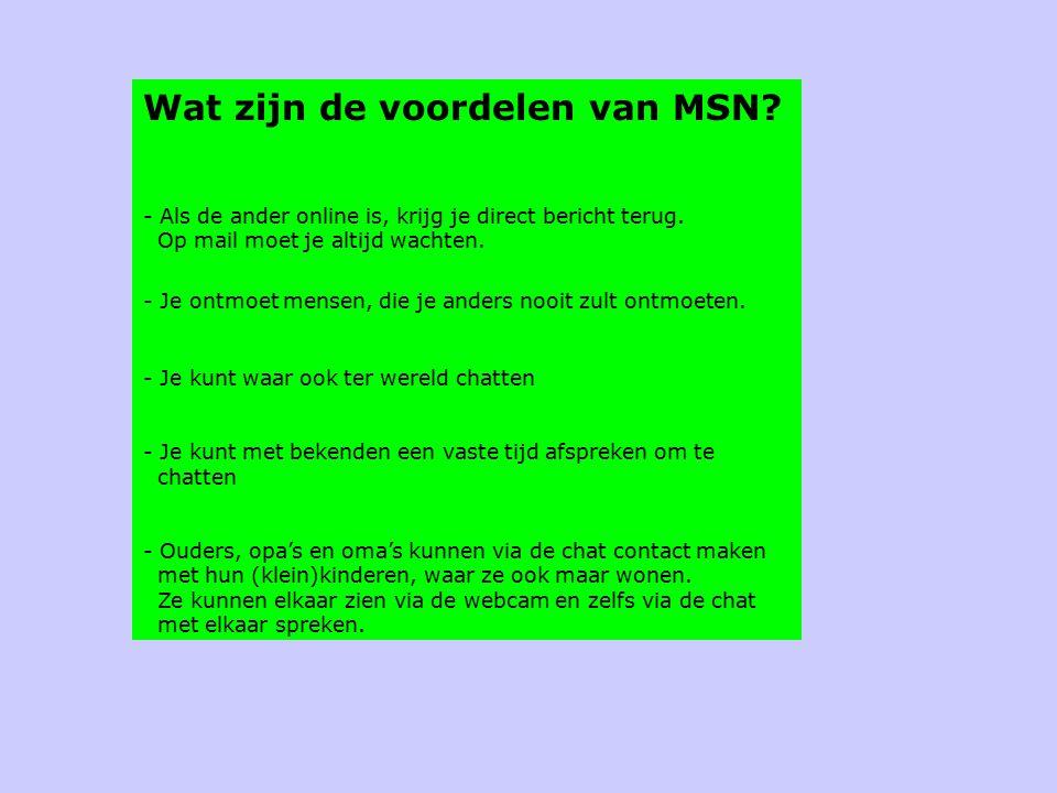 Wat zijn de voordelen van MSN