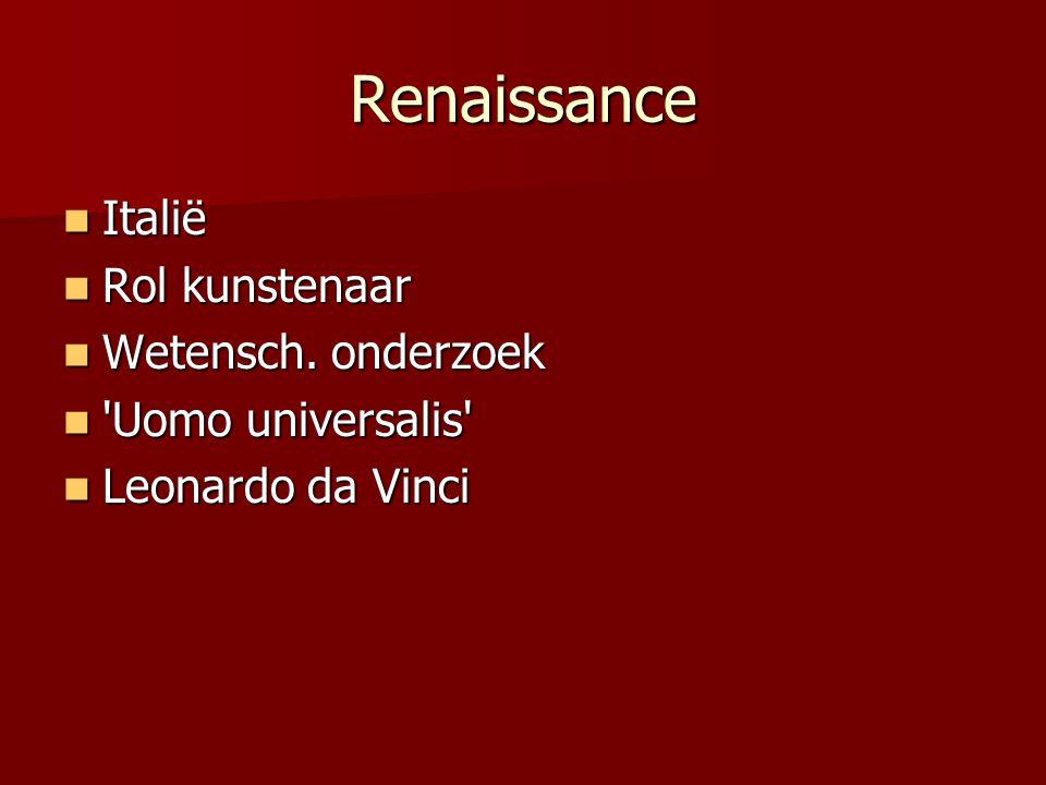 Renaissance Italië Rol kunstenaar Wetensch. onderzoek