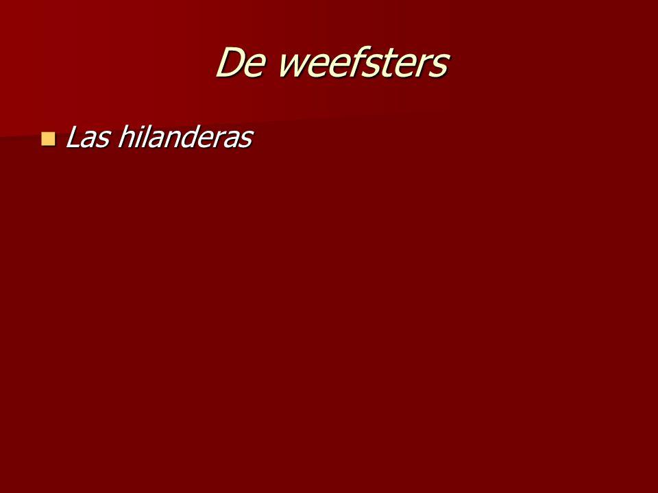 De weefsters Las hilanderas