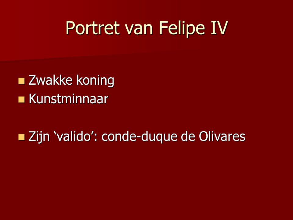 Portret van Felipe IV Zwakke koning Kunstminnaar