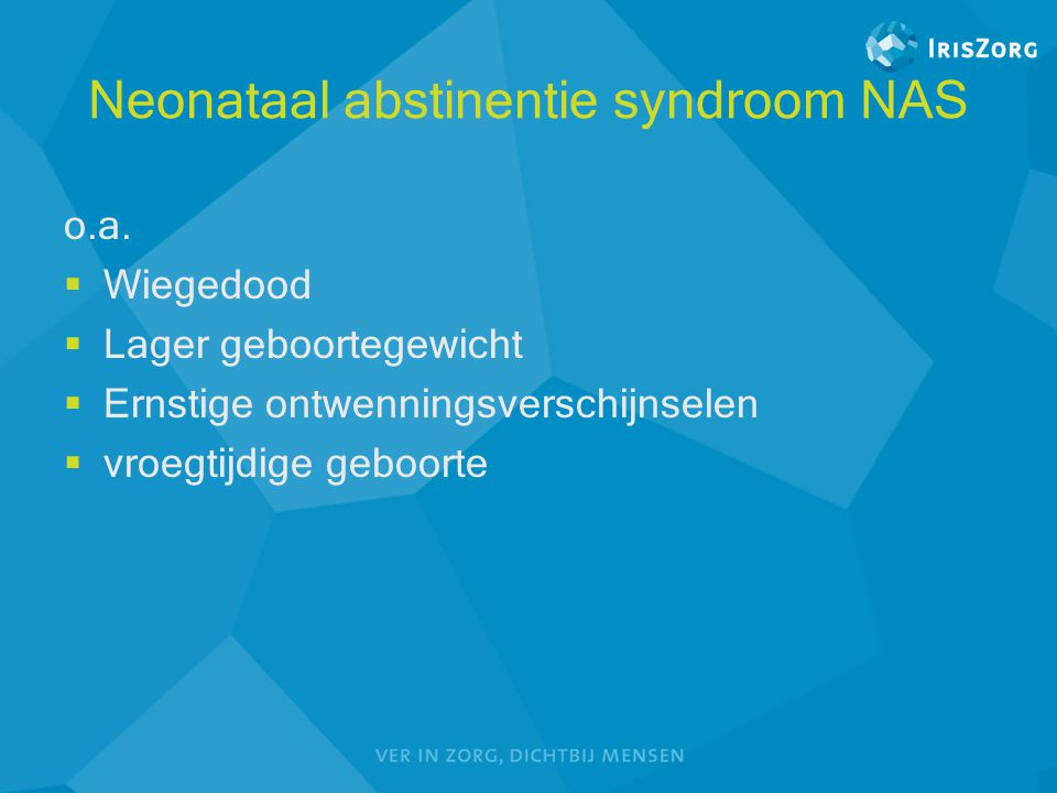 Neonataal abstinentie syndroom NAS