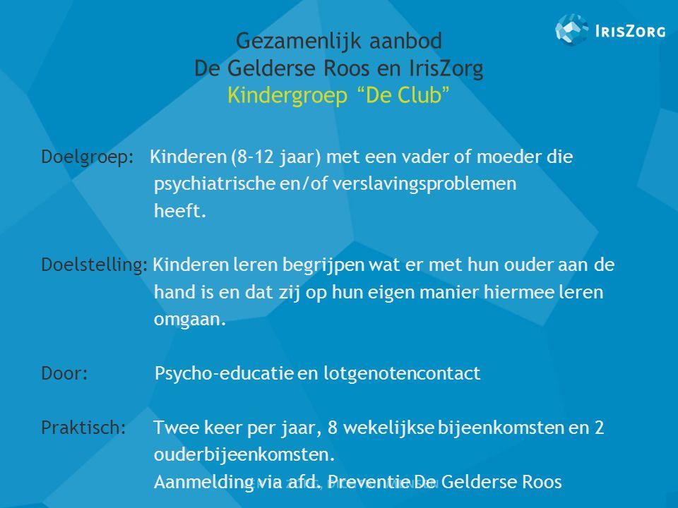 Gezamenlijk aanbod De Gelderse Roos en IrisZorg Kindergroep De Club