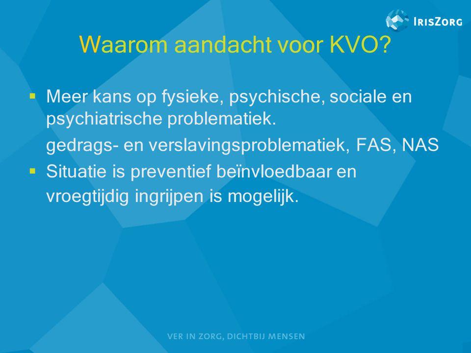 Waarom aandacht voor KVO