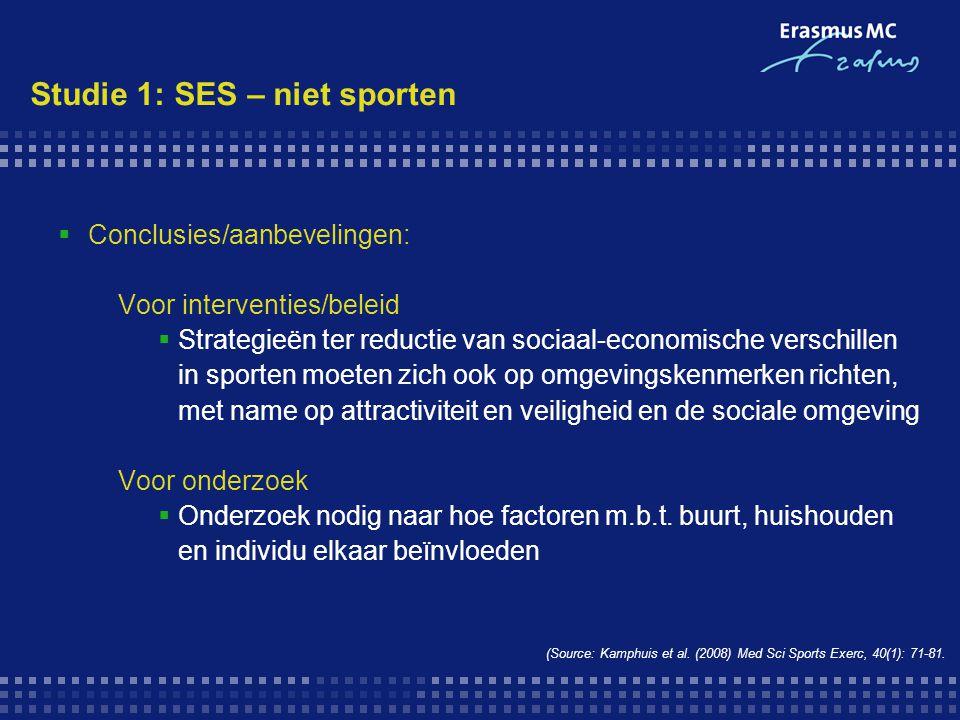 Studie 1: SES – niet sporten