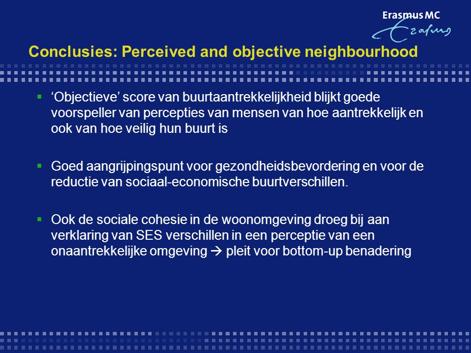 Conclusies: Perceived and objective neighbourhood