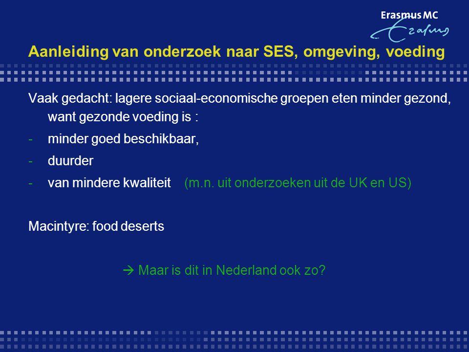 Aanleiding van onderzoek naar SES, omgeving, voeding