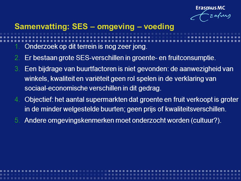 Samenvatting: SES – omgeving – voeding