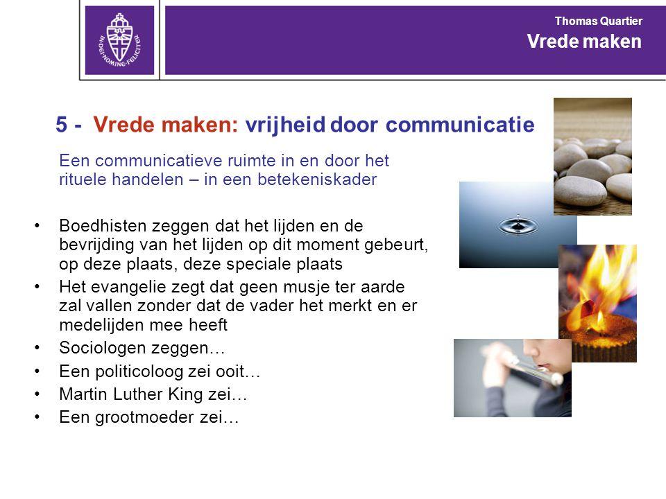 5 - Vrede maken: vrijheid door communicatie