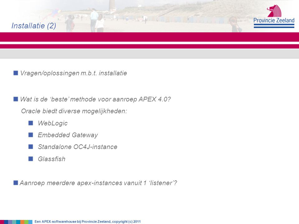 Installatie (2) Vragen/oplossingen m.b.t. installatie