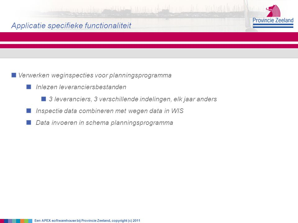 Applicatie specifieke functionaliteit