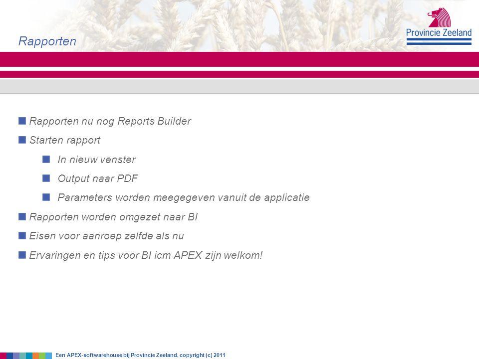 Rapporten Rapporten nu nog Reports Builder Starten rapport