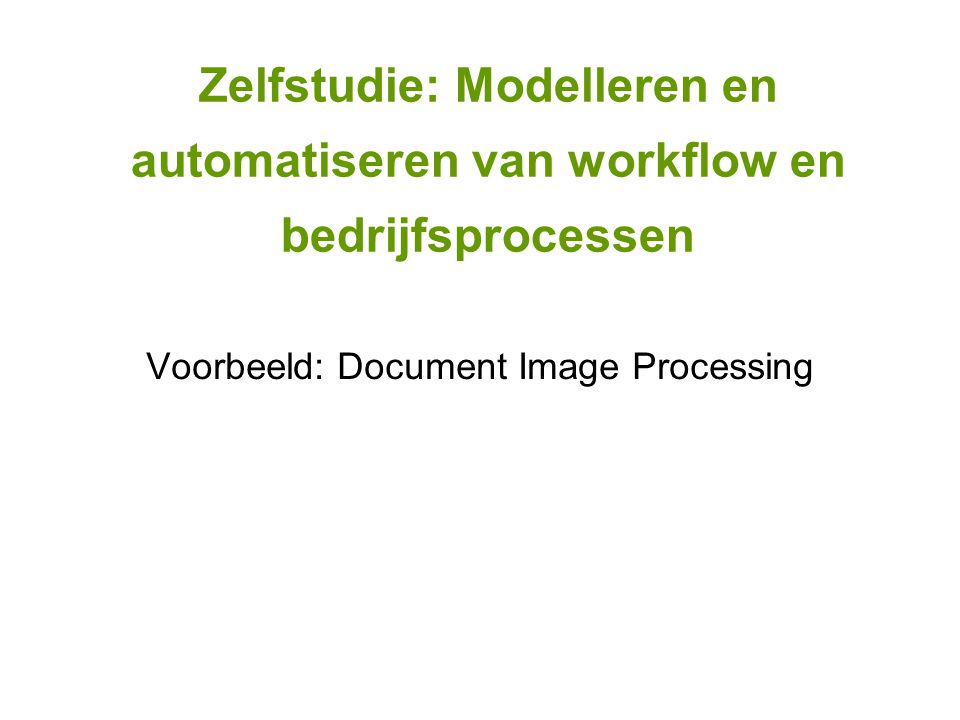 Voorbeeld: Document Image Processing