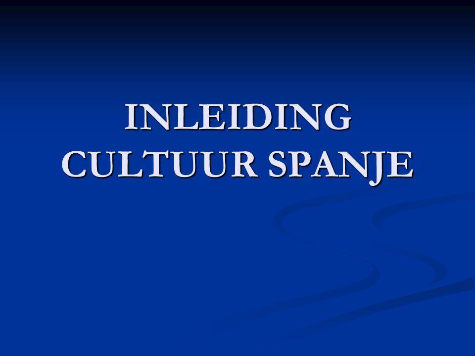 INLEIDING CULTUUR SPANJE