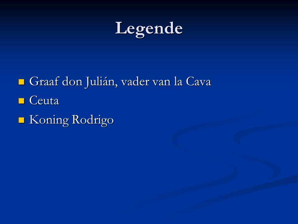 Legende Graaf don Julián, vader van la Cava Ceuta Koning Rodrigo