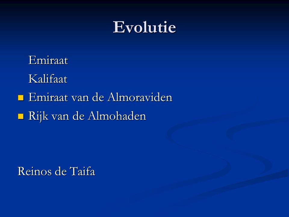 Evolutie Emiraat Kalifaat Emiraat van de Almoraviden