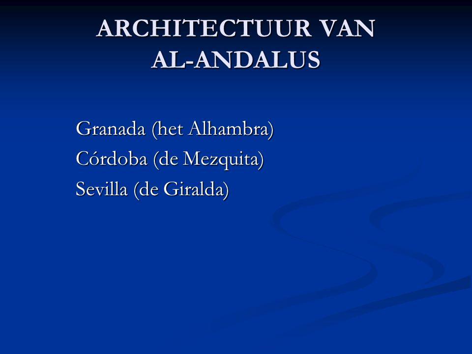 ARCHITECTUUR VAN AL-ANDALUS