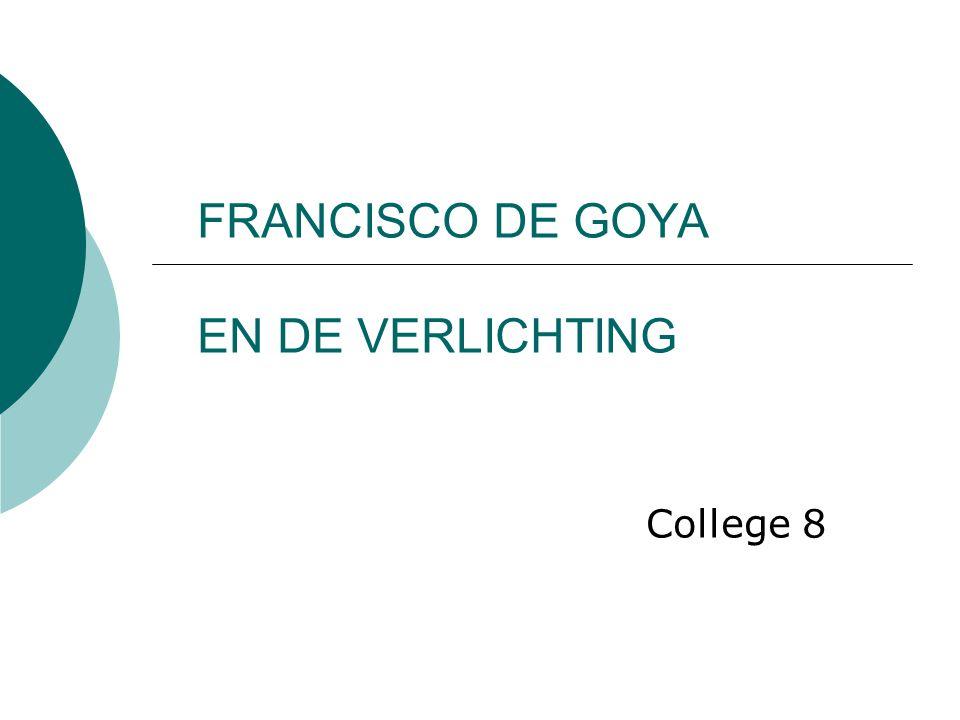 FRANCISCO DE GOYA EN DE VERLICHTING