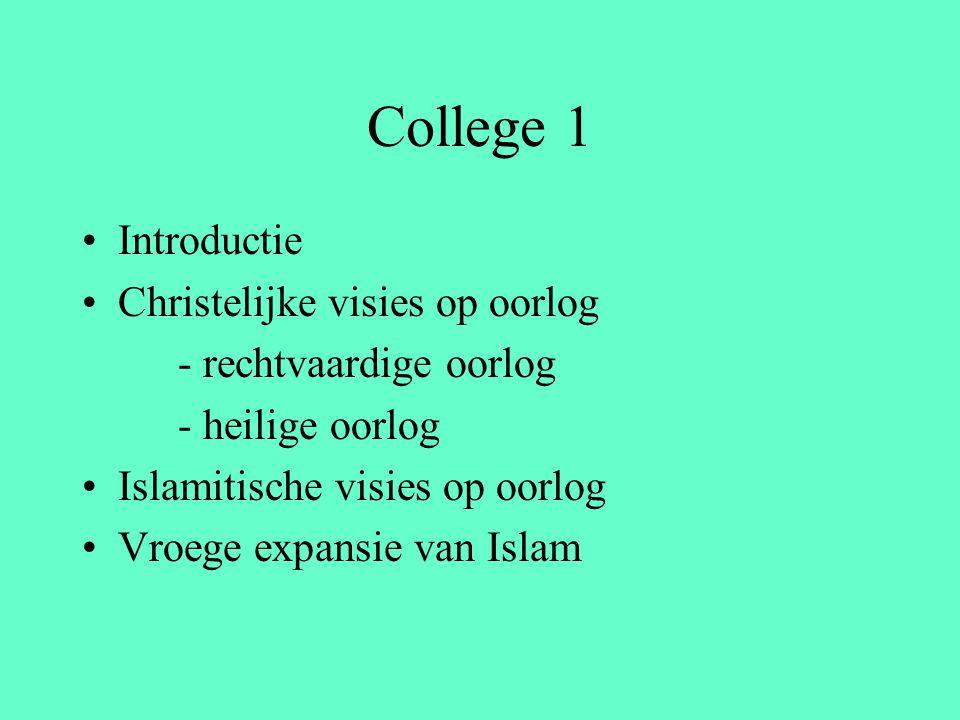 College 1 Introductie Christelijke visies op oorlog