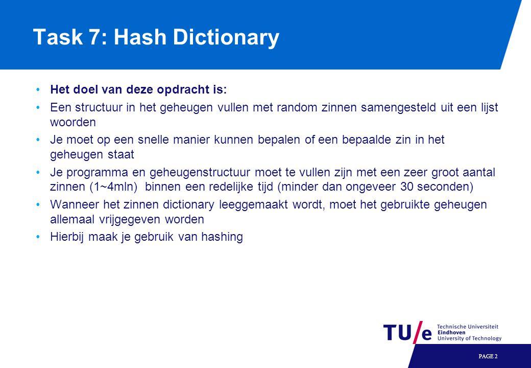 Task 7: Hash Dictionary Het doel van deze opdracht is: