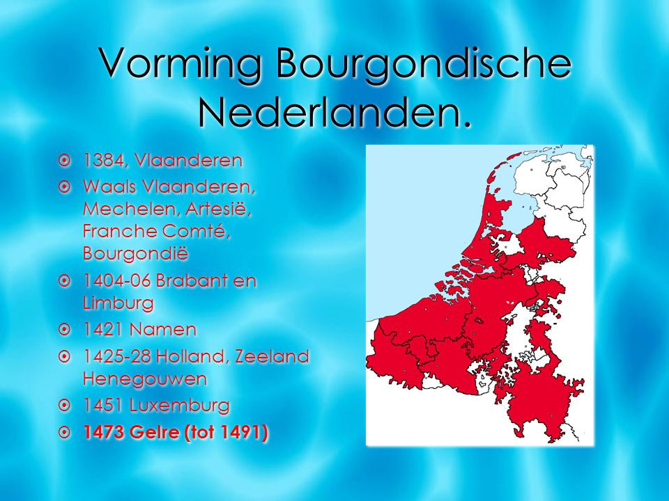 Vorming Bourgondische Nederlanden.