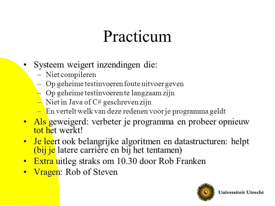 Practicum Systeem weigert inzendingen die: