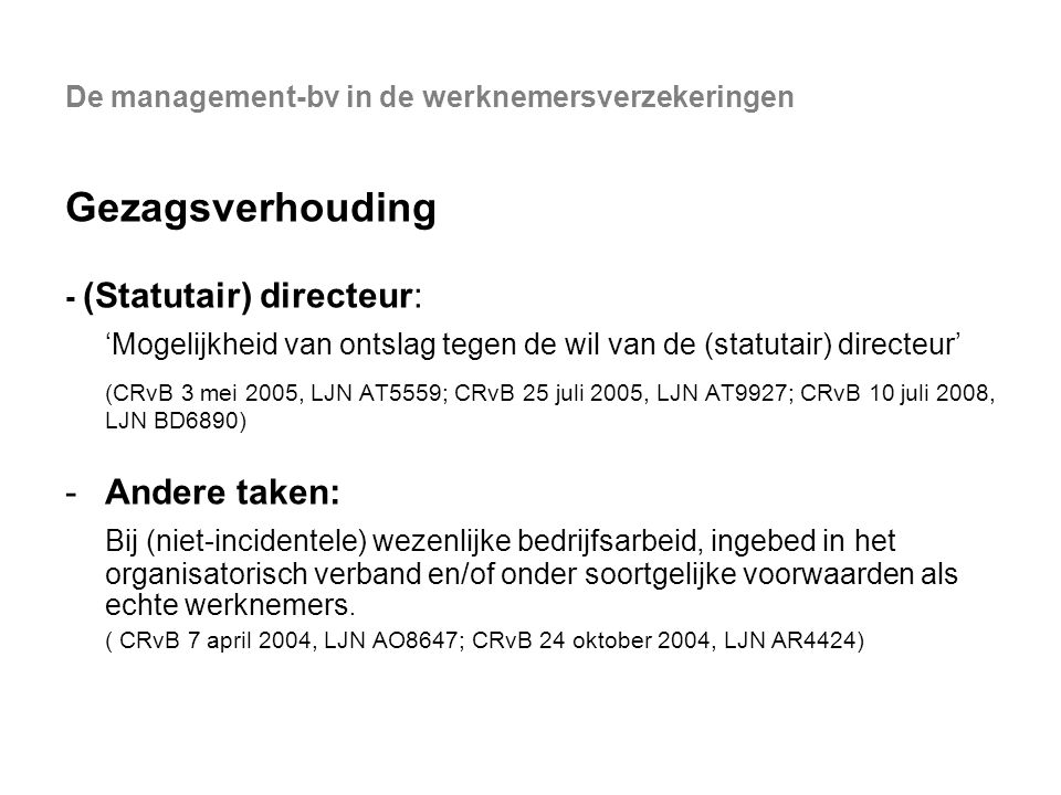 De management-bv in de werknemersverzekeringen