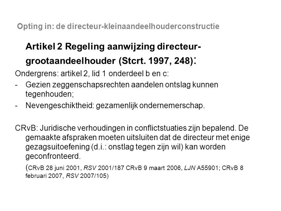 Opting in: de directeur-kleinaandeelhouderconstructie