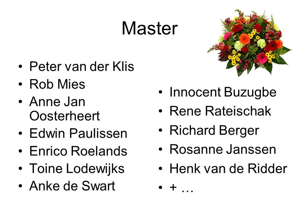 Master Peter van der Klis Rob Mies Anne Jan Oosterheert