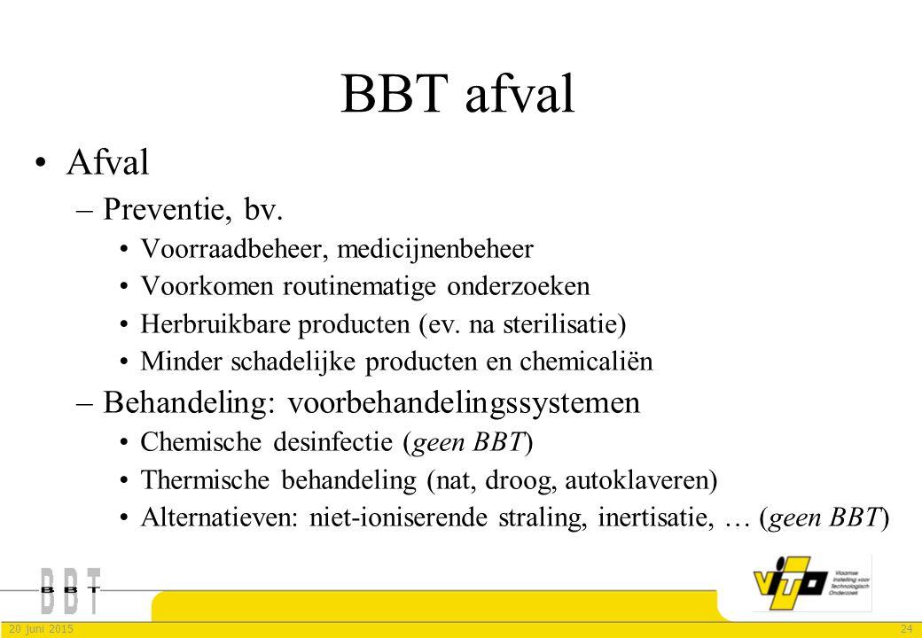BBT afval Afval Preventie, bv. Behandeling: voorbehandelingssystemen