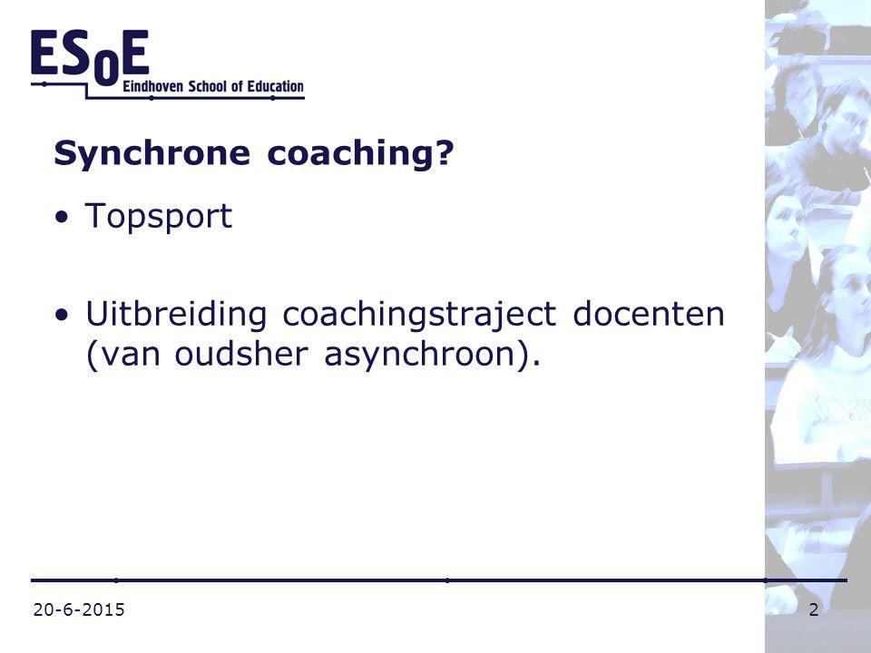 Uitbreiding coachingstraject docenten (van oudsher asynchroon).