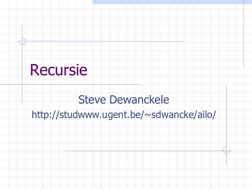 Steve Dewanckele http://studwww.ugent.be/~sdwancke/ailo/