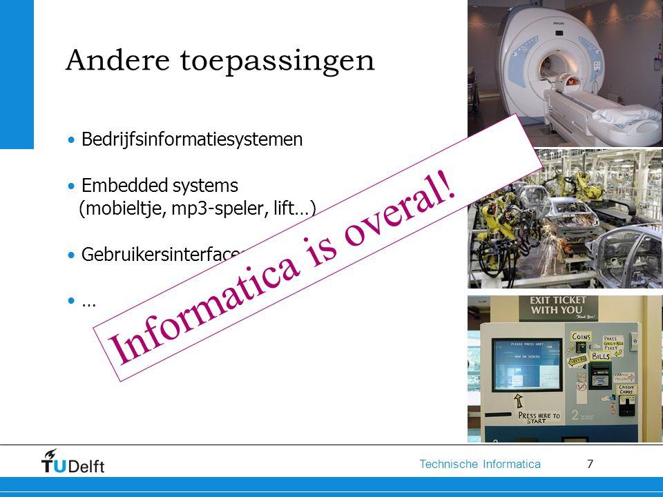 Informatica is overal! Andere toepassingen Bedrijfsinformatiesystemen