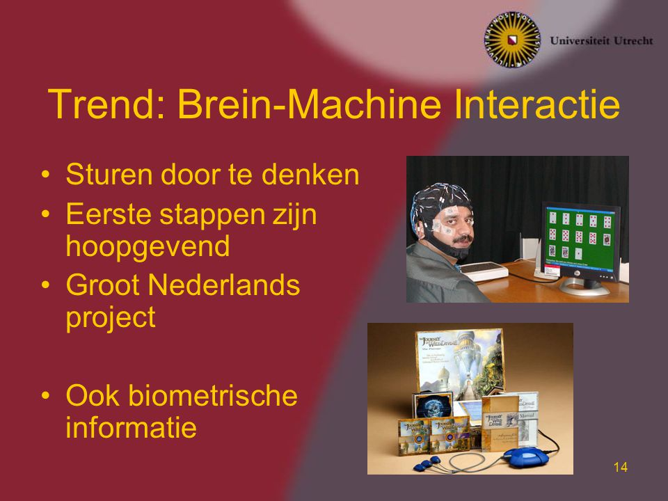Trend: Brein-Machine Interactie