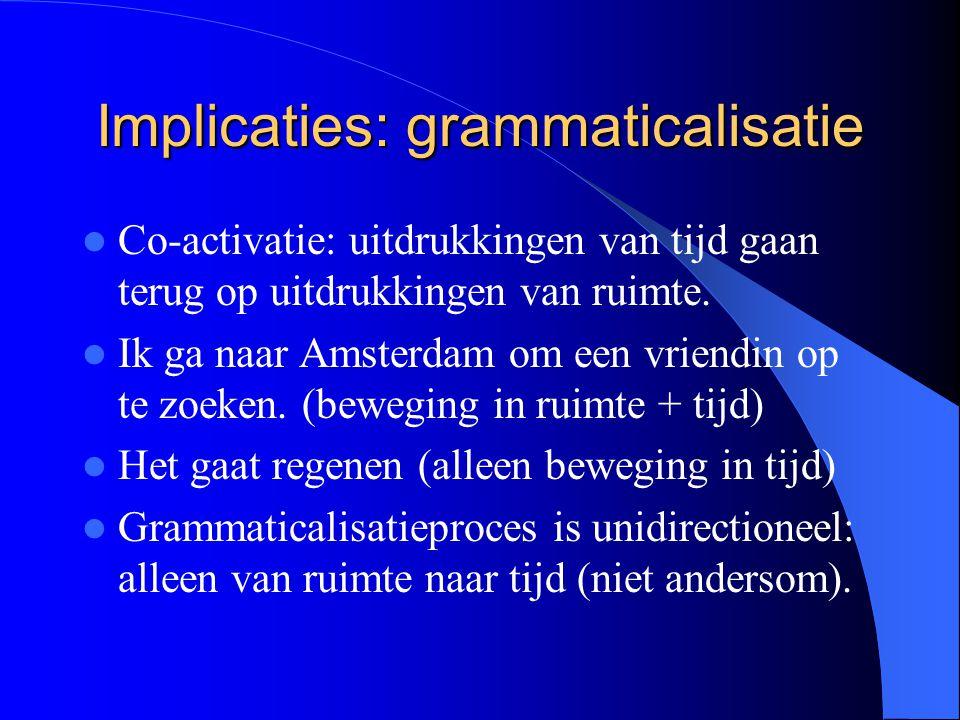 Implicaties: grammaticalisatie