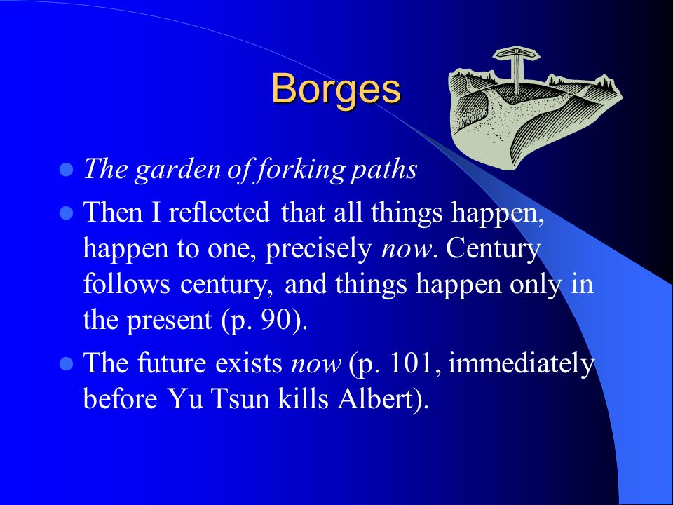 Borges The garden of forking paths