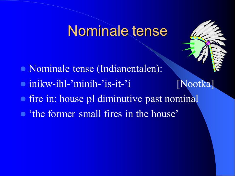 Nominale tense Nominale tense (Indianentalen):
