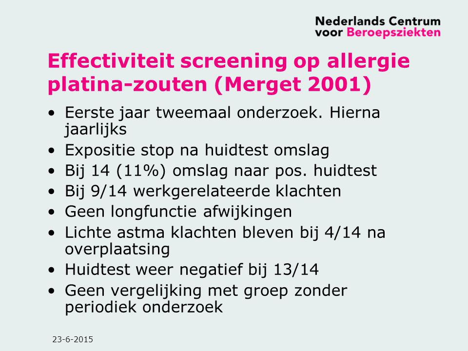 Effectiviteit screening op allergie platina-zouten (Merget 2001)