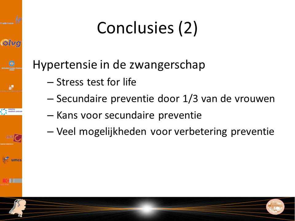 Conclusies (2) Hypertensie in de zwangerschap Stress test for life