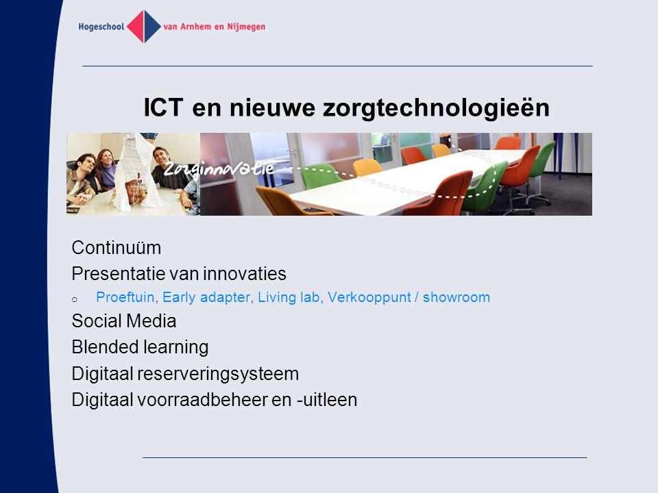 ICT en nieuwe zorgtechnologieën