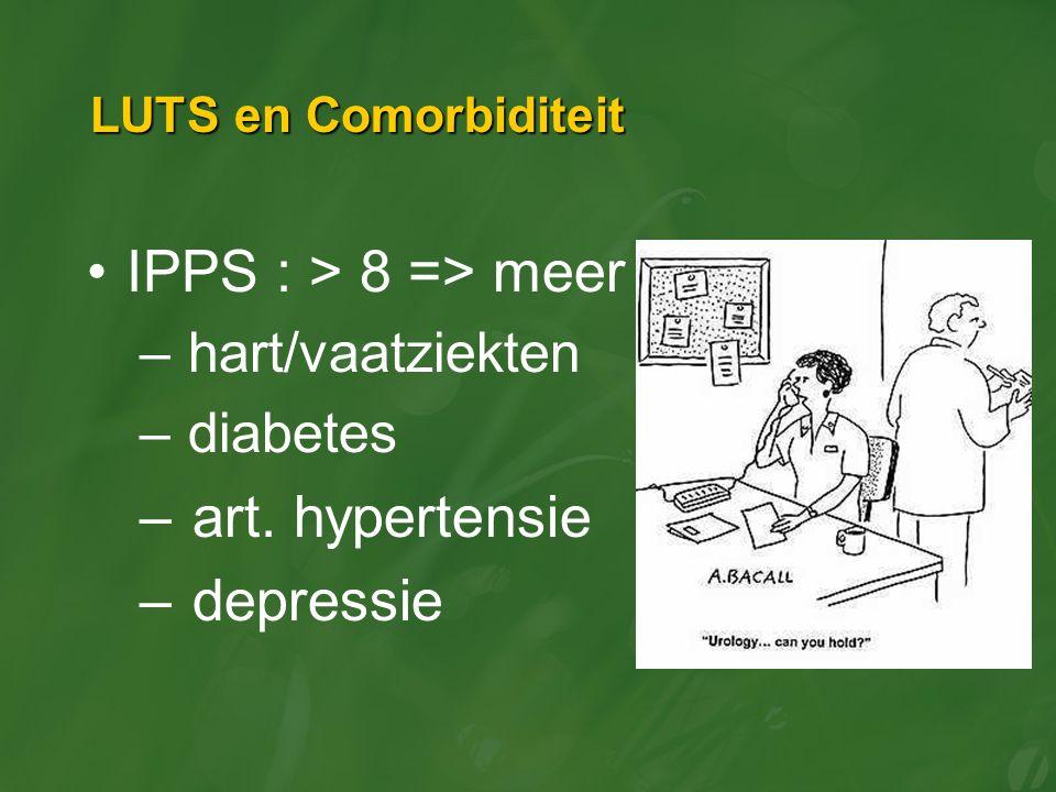 IPPS : > 8 => meer art. hypertensie depressie hart/vaatziekten
