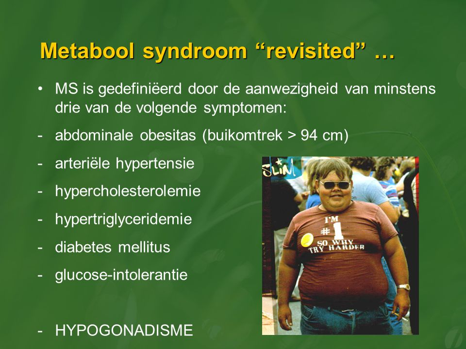 Metabool syndroom revisited …