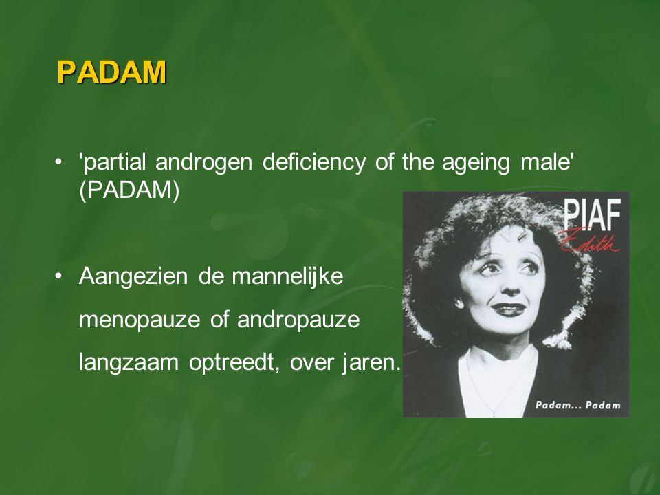 PADAM partial androgen deficiency of the ageing male (PADAM)