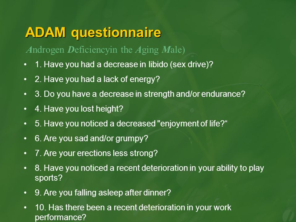 ADAM questionnaire Androgen Deficiencyin the Aging Male)