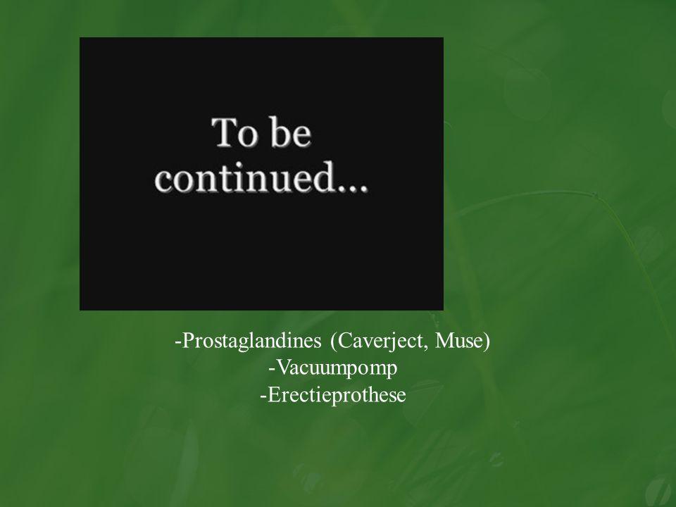 Prostaglandines (Caverject, Muse)