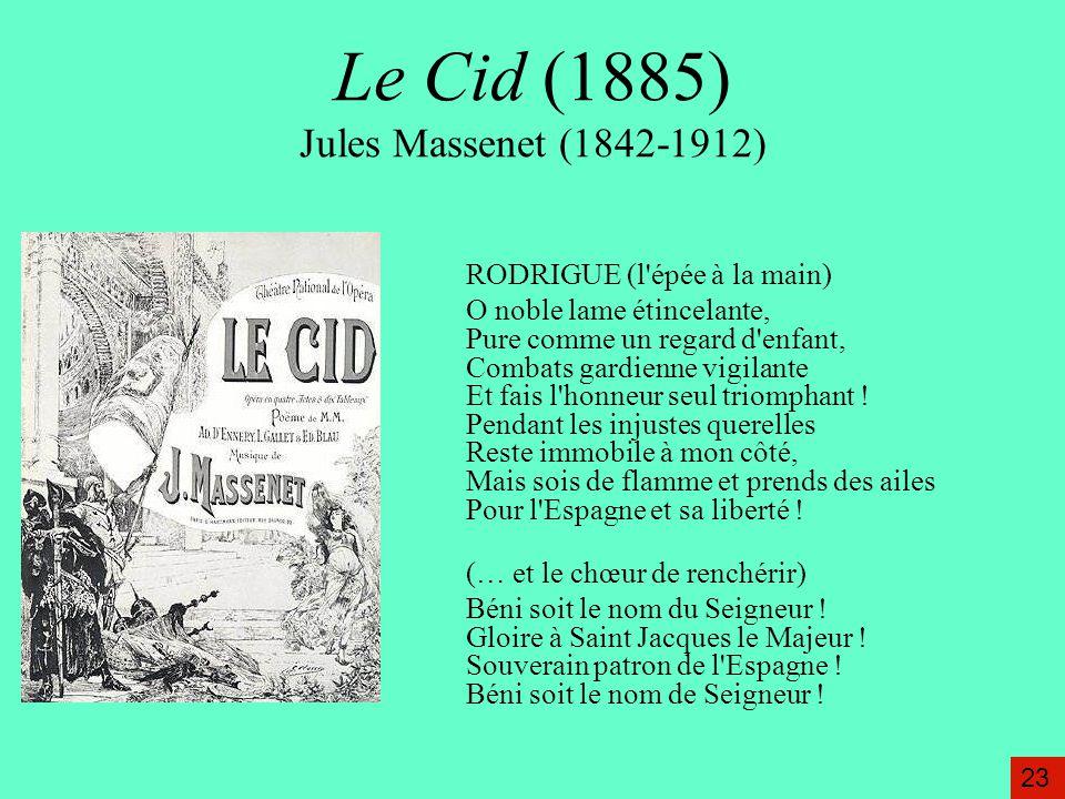 Le Cid (1885) Jules Massenet (1842-1912)