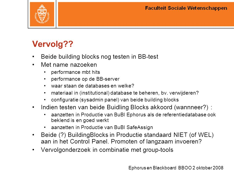 Vervolg Beide building blocks nog testen in BB-test