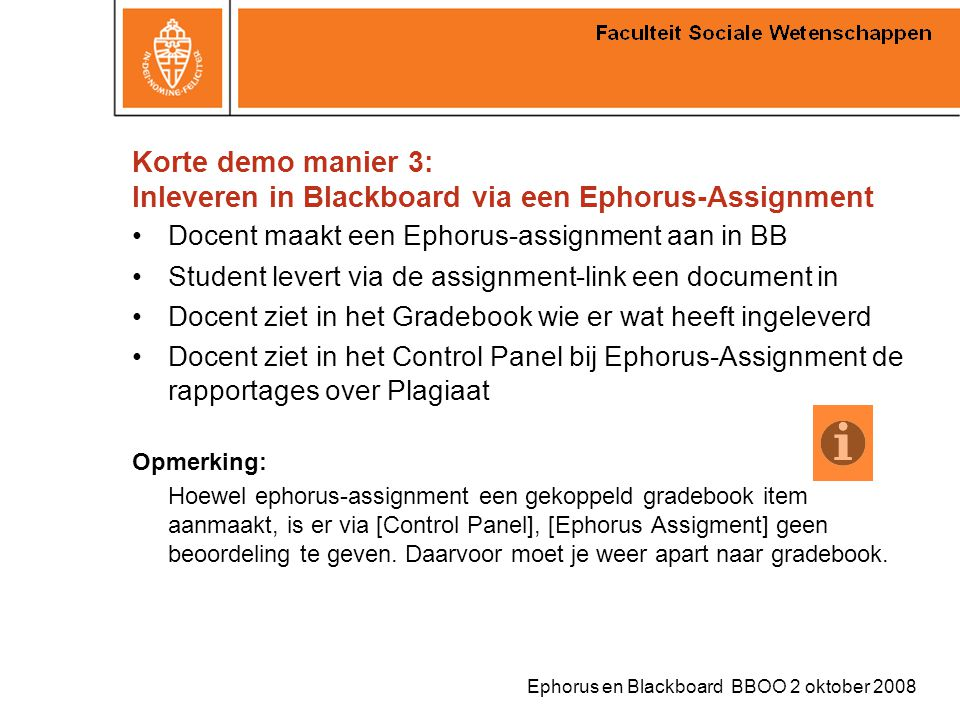 Korte demo manier 3: Inleveren in Blackboard via een Ephorus-Assignment