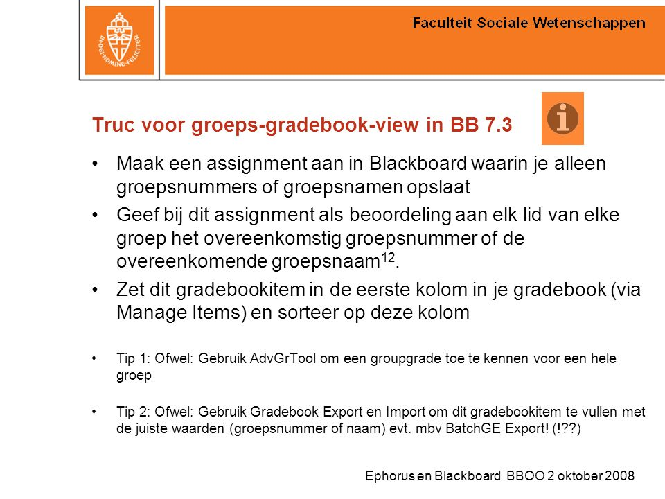 Truc voor groeps-gradebook-view in BB 7.3